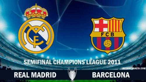Полуфинал Лиги Чемпионов Реал Мадрид Real Madrid -  Барселона Barcelona 3 мая 2011 года
