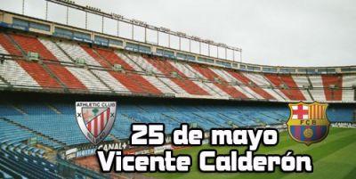 финал Кубка Испании, Кубка Короля Copa del Rey ФК Барселона FC Barcelona  - Атлетик Бильбао Athletic Bilbao  Билеты на футбол