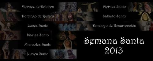 Святая Неделя (Страстная Неделя ) Semana Santa в Испании 2013 год 24-31 марта